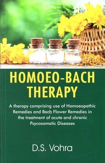 Homoeo-Bach Therapy, D.S. Vohra
