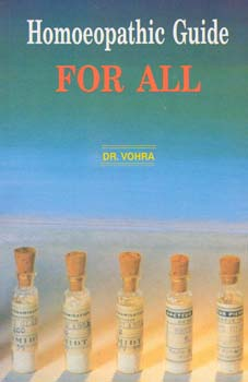 Homoeopathic Guide for all, D.S. Vohra