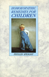 Homoeopathic Remedies for Children, Phyllis Speight