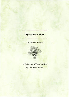 Hyoscyamus niger - A Collection of Cases Studies, Karl-Josef Müller