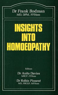 Insights into Homoeopathy, Frank Bodman
