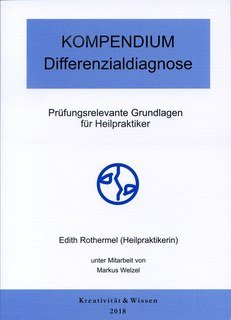 KOMPENDIUM: Differenzialdiagnose, Edith Rothermel / Markus Welzel