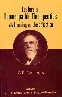 Leaders in Homoeopathic Therapeutics, Eugene Beauharnais Nash