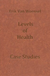Levels of Health, Erik van Woensel