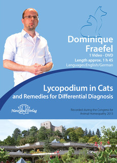 Lycopodium in Cats and Remedies for Differential Diagnosis - 1 DVD, Dominique Fraefel