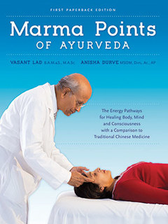 Marma Points of Ayurveda, Vasant Lad