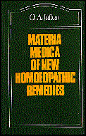 Materia Medica of New Homoeopathic Remedies - Imperfect copy, Othon-André Julian