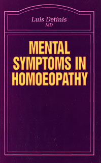 Mental Symptoms in Homoeopathy, Luis Detinis
