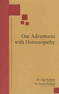 Our adventure with homoeopathy, Jugal Kishore