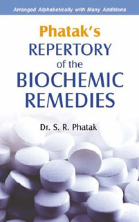 Phatak's Repertory of the Biochemic Remedies, S.R. Phatak