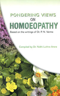 Pondering Views on Homoeopathy, Dr. N. L. Arora