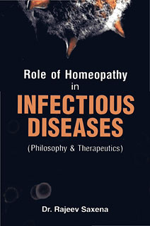 Role of Homeopathy in Infectious Diseases, Rajeev Saxena