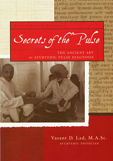 Secrets of the Pulse, Vasant Lad
