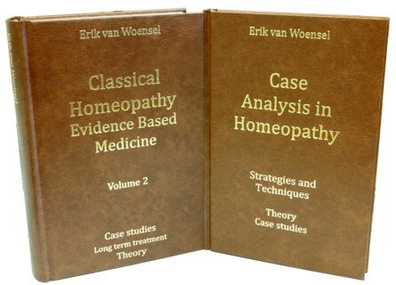 Set: Case Analysis in Homeopathy & Classical Homeopathy Evidence Based Medicine vol. 2, Erik van Woensel