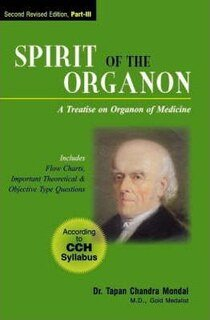Spirit of the Organon, Part 3, Tapan Chandra Mondal
