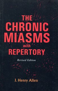 The Chronic Miasms with Repertory, John Henry Allen