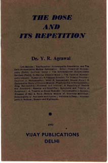 The Dose and its Repetition, Y.R. Agrawal