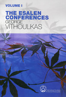 The Esalen Conferences (Vol.1 and Vol.2), George Vithoulkas