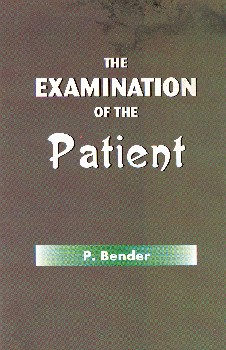 The Examination of the Patient, P. Bender