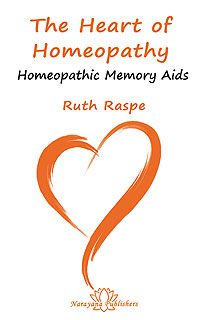 The Heart of Homeopathy, Ruth Raspe