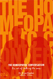 The Homeopathic Conversation, Brian Kaplan