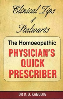 The Homeopathic Physician's Quick Prescriber, K.D. Kanodia
