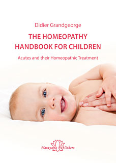 The Homeopathy Handbook for Children, Didier Grandgeorge