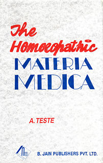 The Homoeopathic Materia Medica, A. Teste