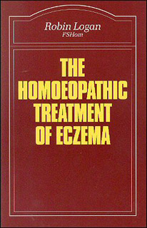 The Homoeopathic Treatment of Eczema, Robin Logan