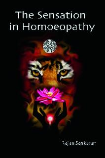 The Sensation in Homoeopathy  - Imperfect copy, Rajan Sankaran