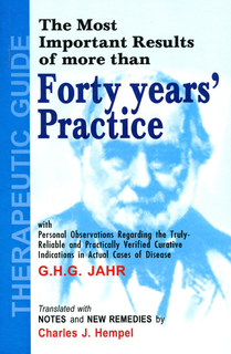 Therapeutic Guide: Forty Years'  Practice, Georg Heinrich Gottlieb Jahr