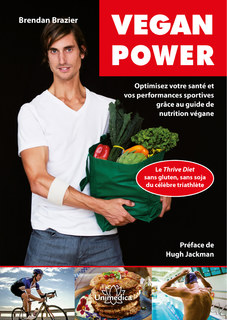 Vegan Power, Brendan Brazier