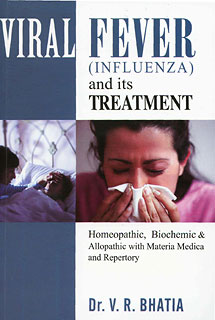 Viral Fever (Influenza) and its Treatment, V. R. Bhatia