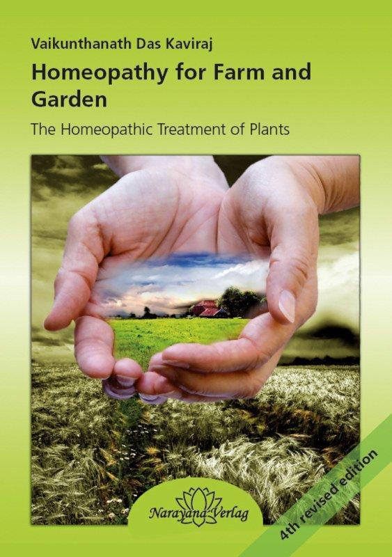 Homeopathy for Farm and Garden Vaikunthanath Das Kaviraj  Homeopathy for  Farm and Garden Homeopathy for. Wagner Und Raschka