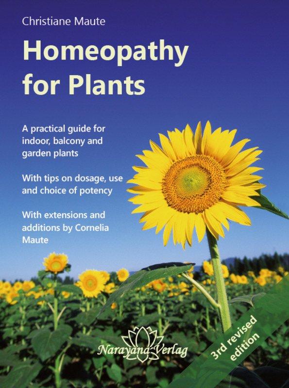 Homeopathy for Plants  Christiane Maute. Homeopathy for Plants  Homeopathy for Plants  Christiane Maute  A