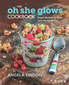Angela Liddon: The Oh She Glows Cookbook